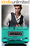 Knights to Remember: Book Three (Knight To Remember 3)