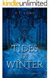 Tides Of Winter (The Felix Chronicles Book 3)