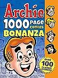 Archie 1000 Page Comics Bonanza (Archie 1000 Page Digests)