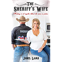 The Sheriff's Wife: Holding it all together behind the scenes in politics