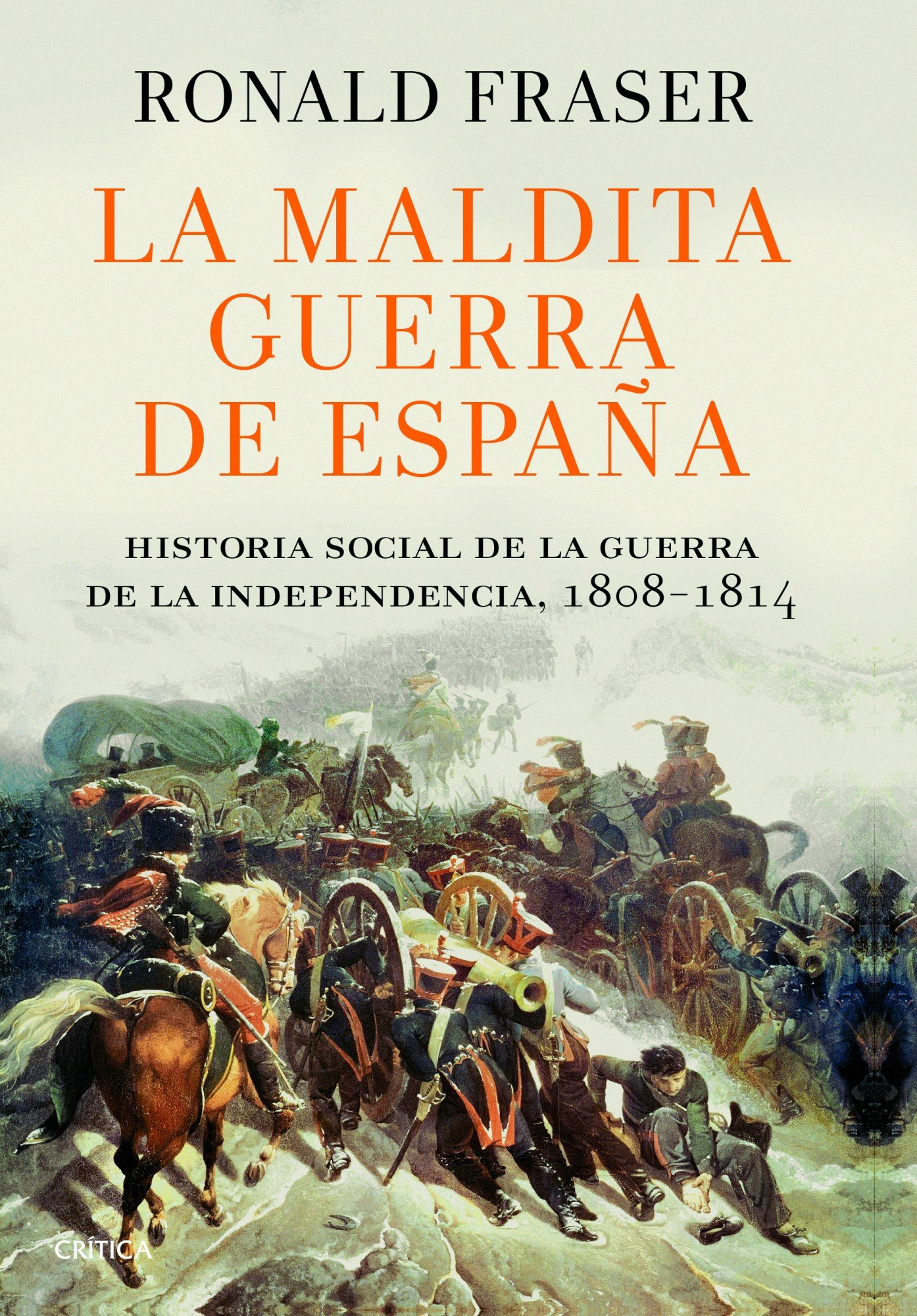 La maldita guerra de España: Historia social de la guerra de la Independencia, 1808-1814 Serie Mayor: Amazon.es: Fraser, Ronald, Furió, Silvia: Libros