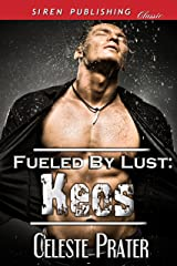 Fueled by Lust: Keos (Siren Publishing Classic)