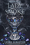 Lady Smoke: Ash Princess 2