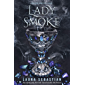 Lady Smoke: Ash Princess 2