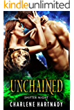 Unchained (Shifter Night Book 3)