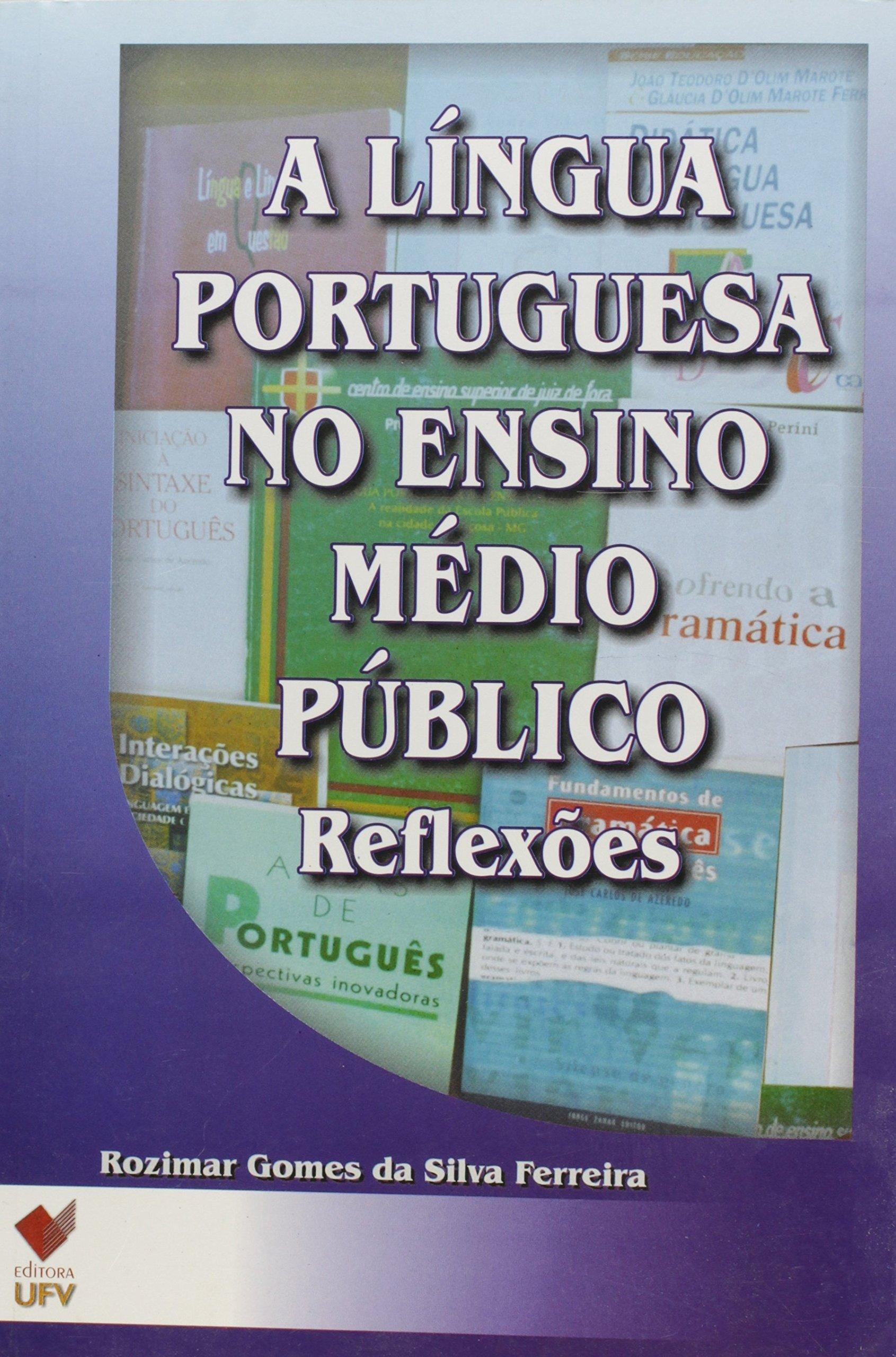 A Língua Portuguesa no Ensino Médio Público. Reflexões PDF