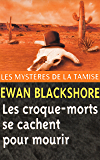 Les Croque-morts se cachent pour mourir (Les Mystères de la Tamise t. 9)