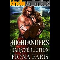Highlander's Dark Seduction: Scottish Medieval Highlander Romance Novel (Dark Highlander Tales Book 2) (English Edition)