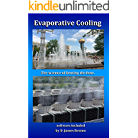 Evaporative Cooling: The Science of Beating the Heat (English Edition)