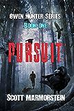 Pursuit (Owen Hunter Series Book 1)