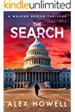 The Search: A Walker Series Thriller (Mason Walker Book 1)