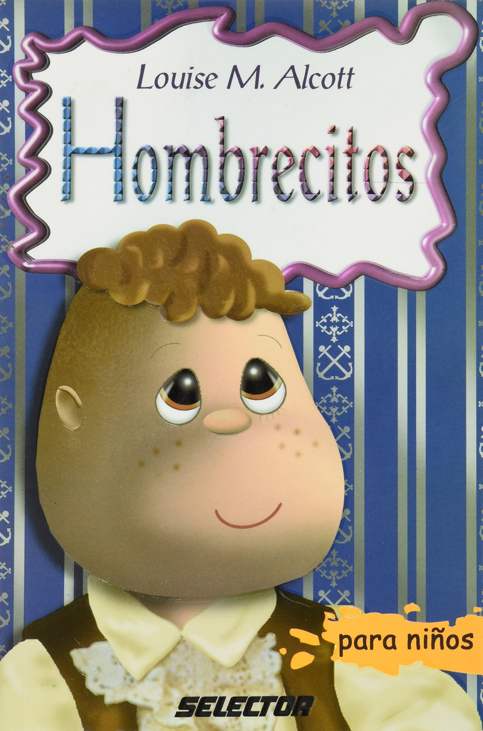Hombrecitos para niños (Clasicos Para Ninos Classics for Children) (Spanish Edition) (Spanish) Paperback – April 15, 2002