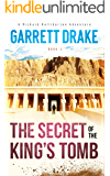 The Secret of the King's Tomb (A Richard Halliburton Adventure Book 1)