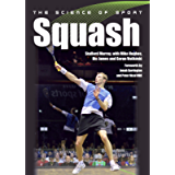 Science of Sport: Squash (The Science of Sport)