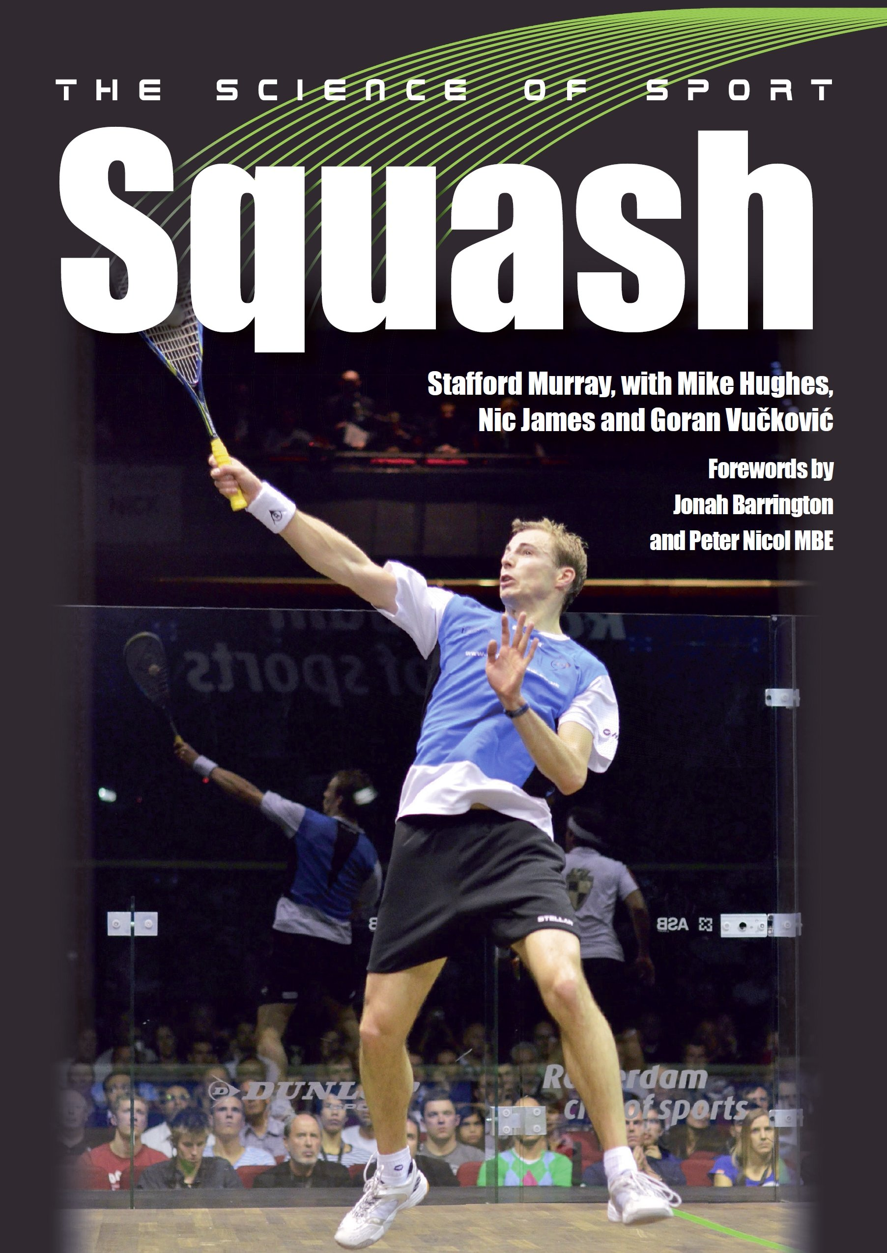 Science of Sport: Squash (The Science of Sport) (English Edition)
