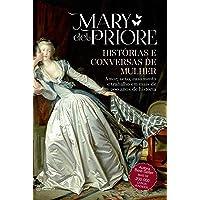 Histórias e conversas de mulher - 2ª edição