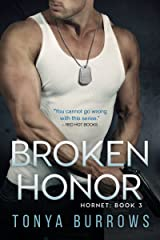 Broken Honor (Hornet Book 3) Kindle Edition