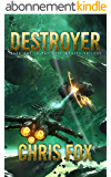 Destroyer (The Void Wraith Trilogy Book 1) (English Edition)