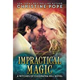 Impractical Magic (The Witches of Cleopatra Hill Book 8)