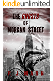 The Ghosts of Morgan Street