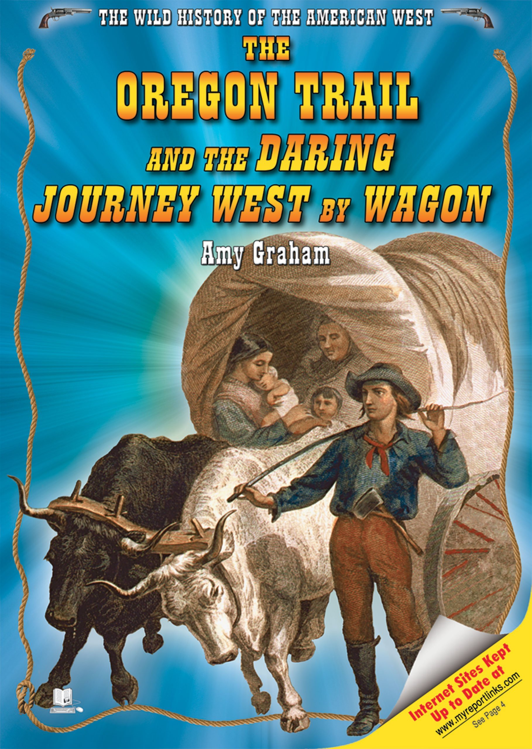 Download The Oregon Trail And the Daring Journey West by Wagon (The Wild History of the American West) PDF