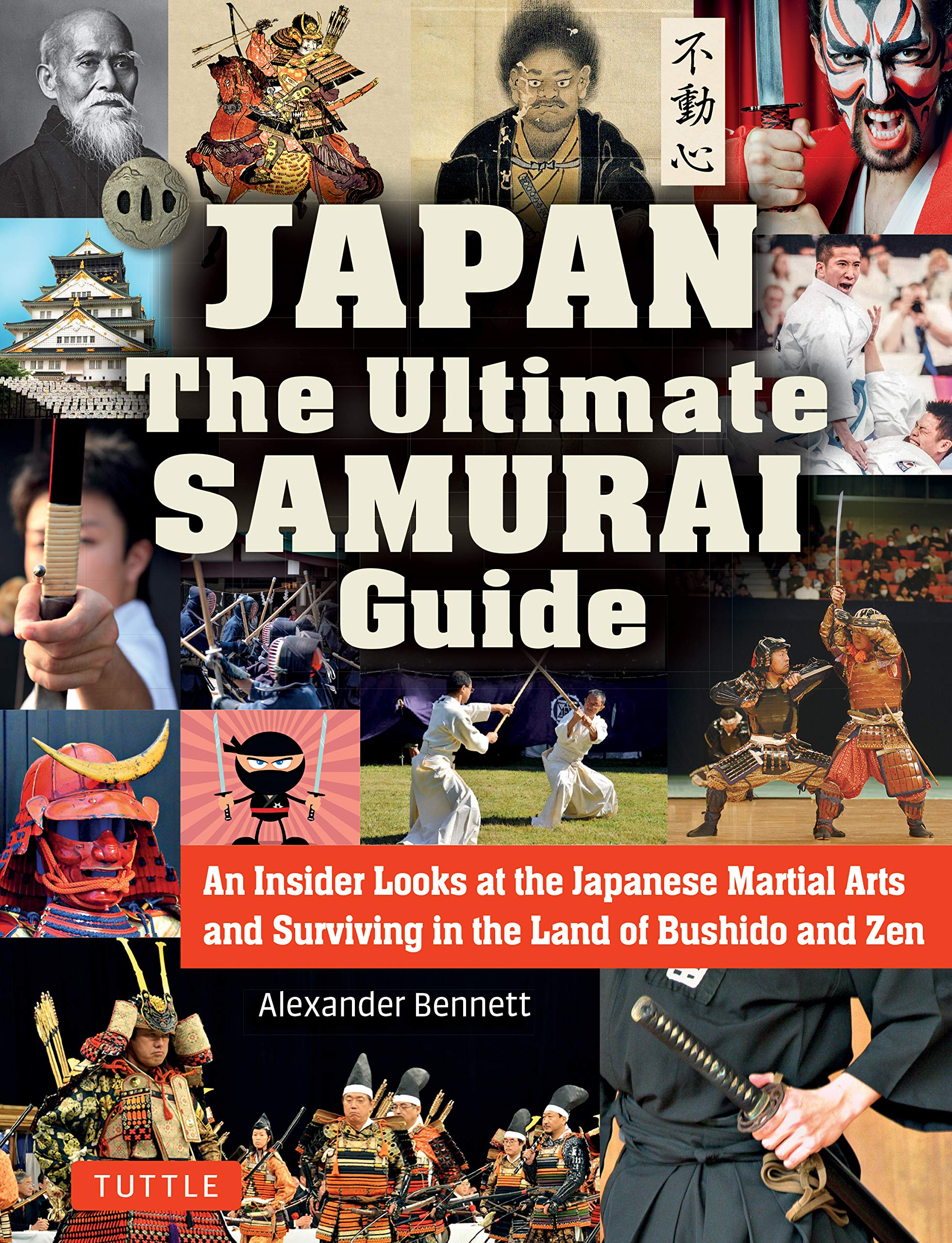 The Japan The Ultimate Samurai Guide: An Insider Looks at ...