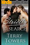 Strictly Research (Bad Boy Menage MFM Romance)