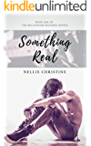 Something Real (Millennium Records Book 1)