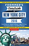 Frommer's EasyGuide to New York City 2016 (Frommer's Easy Guides)