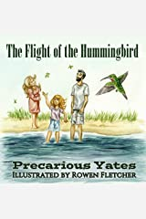 The Flight of the Hummingbird (Shoshanna's Birds Book 3) Kindle Edition