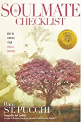 The Soulmate Checklist: Keys to Finding Your Perfect Partner Kindle Edition