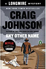 Any Other Name: A Longmire Mystery (Walt Longmire Mysteries Book 10) Kindle Edition
