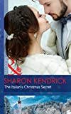 The Italian's Christmas Secret (One Night With Consequences, Book 35)
