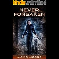 Never Forsaken (The Kurtherian Gambit Book 5) book cover