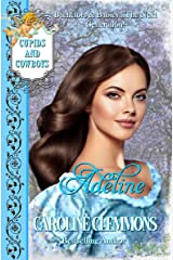 Adeline: Cupids and Cowboys, Book 10 Kindle Edition