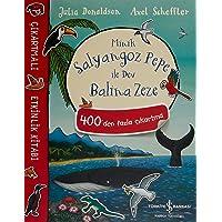 Minik Salyangoz Pepe ile Dev Balina Zeze Çıkartmalı Etkinlik Kitabı