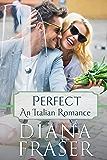 Perfect (Italian Romance Book 1)