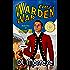 The Warden War: A Sci-Fi Counter-Fantasy Novel (Defying Fate Book 2)
