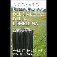 DIZIONARIO ETIMOLOGICO DEL DIALETTO DELLA LOMELLINA