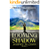 Looming Shadow: Journey to Chaos book 2