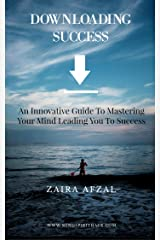 DOWNLOAD SUCCESS: An innovative guide to mastering your mind leading you to success Kindle Edition