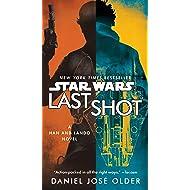 Last Shot (Star Wars)  A Han and Lando Novel 3a92fa12ad8f