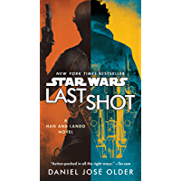 Last Shot (Star Wars): A Han and Lando Novel (English Edition)