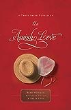 An Amish Love: Three Amish Novellas