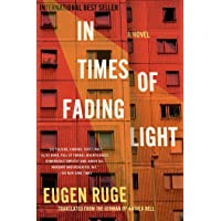 In Times of Fading Light: The Story of a Family
