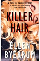 Killer Hair: A Crime of Fashion Mystery (The Crime of Fashion Mysteries Book 1) Kindle Edition