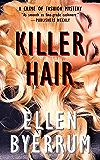 Killer Hair: A Crime of Fashion Mystery (The Crime of Fashion Mysteries Book 1)