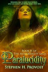Paralucidity (The Memortality Saga) Paperback