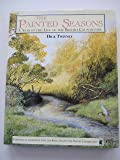 The Painted Seasons: Year in the Life of the Countryside