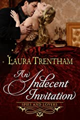 An Indecent Invitation (Spies and Lovers Book 1) Kindle Edition